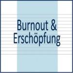 Burnout Anwendungsgebiete